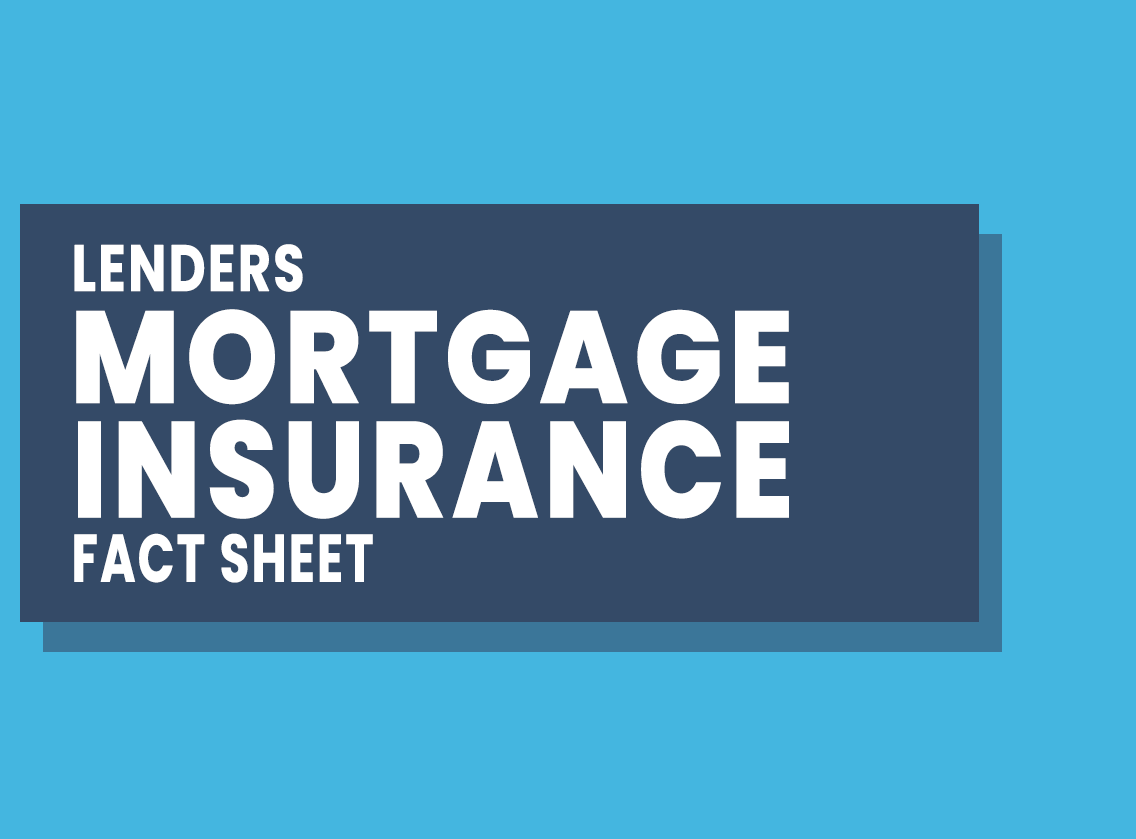 Lenders Mortgage Insurance Fact Sheet
